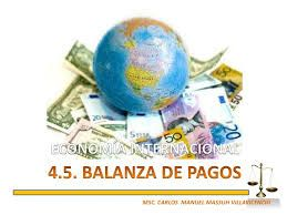 La balanza de pagos es un registro de todas las transacciones monetarias producidas entre un país y el resto del mundo en un determinado periodo