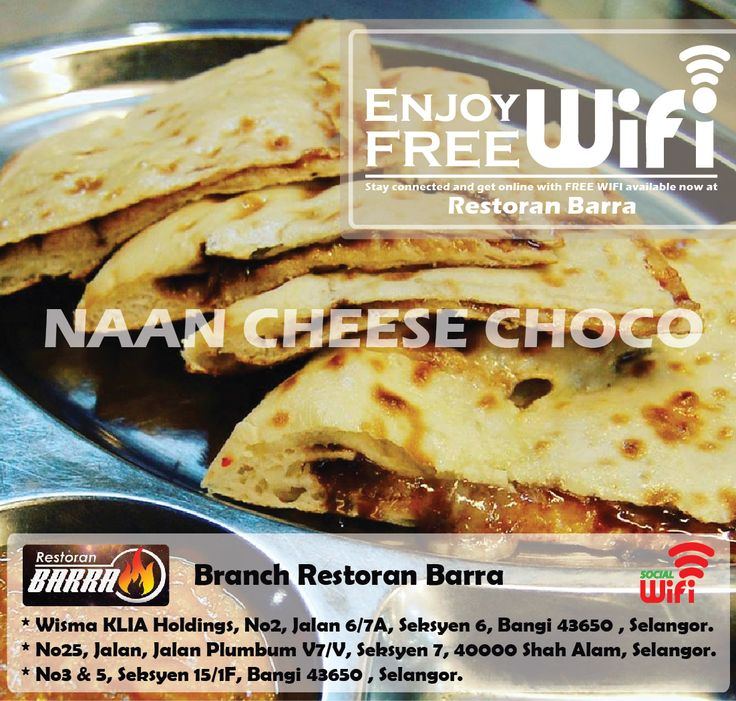 Restoran Barra   Social Wifi  FREE WIFI    Naan Cheese Choco     Get Your  Free Wifi   Pinterest   Naan  Asia e Formaggio. Restoran Barra   Social Wifi  FREE WIFI    Naan Cheese Choco