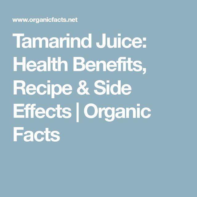 Tamarind Juice: Health Benefits, Recipe & Side Effects | Organic Facts