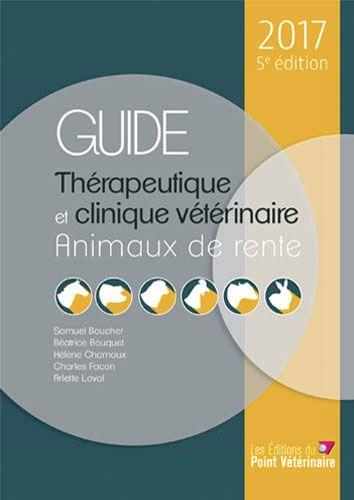 Guide thérapeutique et clinique vétérinaire - animaux de rente
