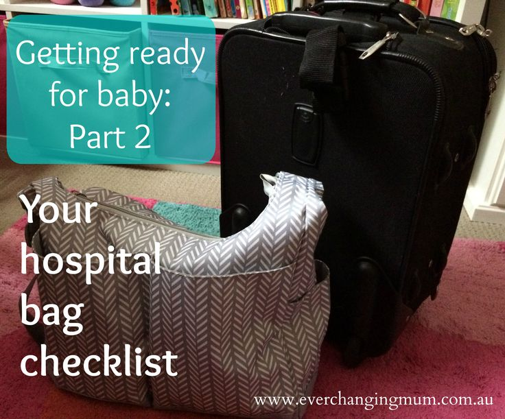 Your hospital bag checklist - Ever-changing Life of a Mum