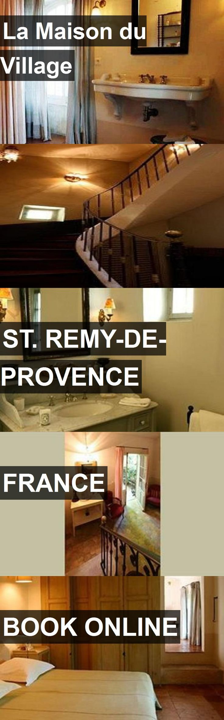 Hotel La Maison du Village in St. Remy-de-Provence, France. For more information, photos, reviews and best prices please follow the link. #France #St.Remy-de-Provence #travel #vacation #hotel