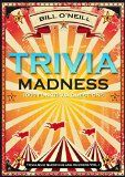 Free Kindle Book -   Trivia Madness: 1000 Fun Trivia Questions (Trivia Quiz Questions and Answers)