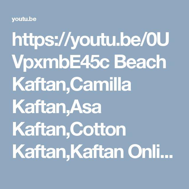 https://youtu.be/0UVpxmbE45c  Beach Kaftan,Camilla Kaftan,Asa Kaftan,Cotton Kaftan,Kaftan Online,Kaftan Online India,Kaftan Online Australia,Kaftan Online Shopping,Kaftan Online UK,DesignerKaftan,Kaftan Designs,Kaftan Design,Printed Kaftan,Designersandyou ,Silk Kaftan,Beautiful Kaftan,Indian Kaftan,Kaftan Dresses,Buy Kaftan Online,Marocain Caftans Online,Marocain Caftan Online,Designer Kaftans,Buy Caftans Online,Buy Caftan Online