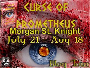 """Sister Sinister Speaks On ... Things: """"Curse of Prometheus"""" by Morgan St. Knight - AUTHO..."""