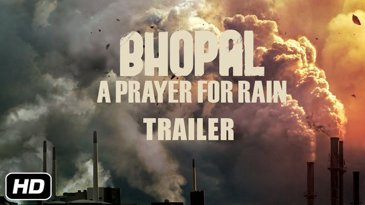 Great Trailer on a Social thriller based on the Bhopal Gas Tragedy of 1984.- Out November 7 2014.  #martinsheen #bhopal #india