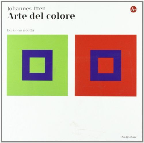 Amazon.it: Arte del colore. Ediz. ridotta - Johannes Itten, A. Monferini, M. Bignami - Libri