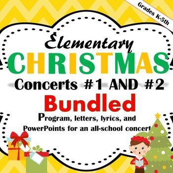 Materials for 2 all-school elementary Christmas Concerts! These have everything from programs to letter to parents!