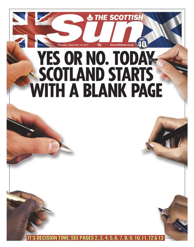 THE SCOTTISH SUN [UK/Scotland] (September 18, 2014) ~ Front page on the day Scotland votes on independence.