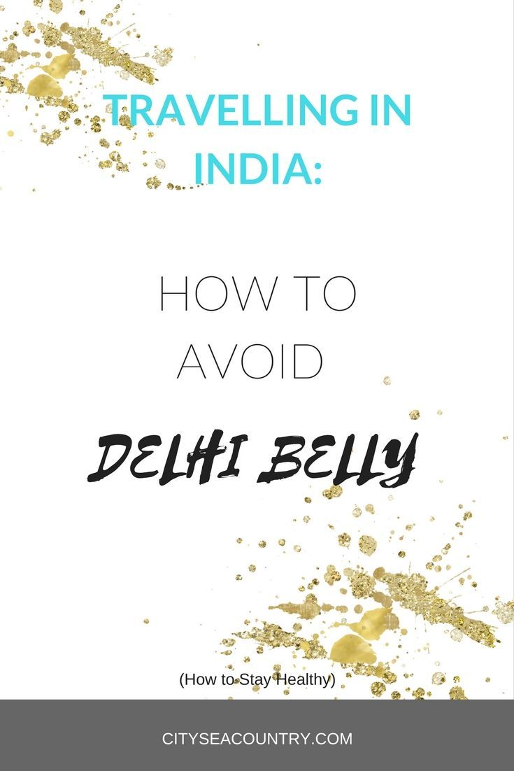 "Travelling in India can be a challenge, especially when it comes to staying healthy. Read all about the best tips to avoid the ""Delhi Belly""."
