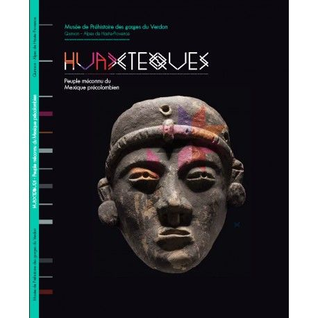 """Catalogue de l'exposition temporaire """"Les Huaxtèques, peuple méconnu du Mexique précolombien. Prix : 15€"""
