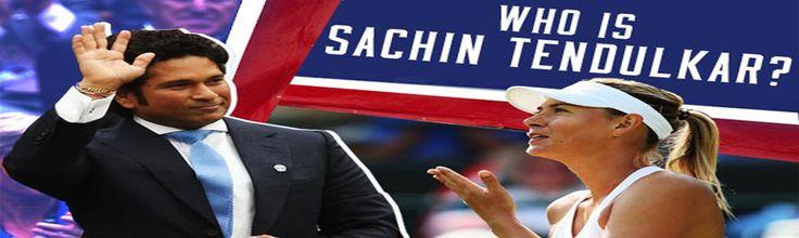 Maria Sharapova is clueless about cricketing legend, Sachin Tednulkar.