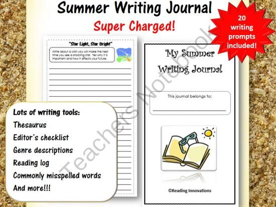 Summer Writing Journal:  Super Charged with lots of extras! from Reading Innovations on TeachersNotebook.com -  (18 pages)  - This summer writing journal is super charged with 30 pages of tools and prompts to support your student writers! It includes a thesaurus, six trait descriptions, editor�s checklist and much more! There are 20 summer-related writing prompts to give student