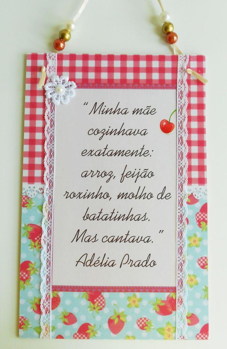"""Plaquinha """"Poesia na cozinha"""" http://www.elo7.com.br/plaquinha-poesia-na-cozinha-adelia/dp/4E6CC7"""