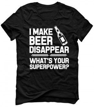 I MAKE BEER DISAPPEAR Koszulka T-Shirt