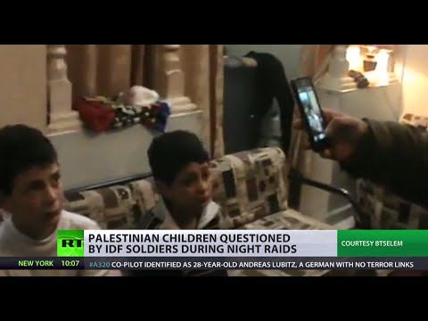 Night raids & interrogations: IDF soldiers giving Palestinian kids const...
