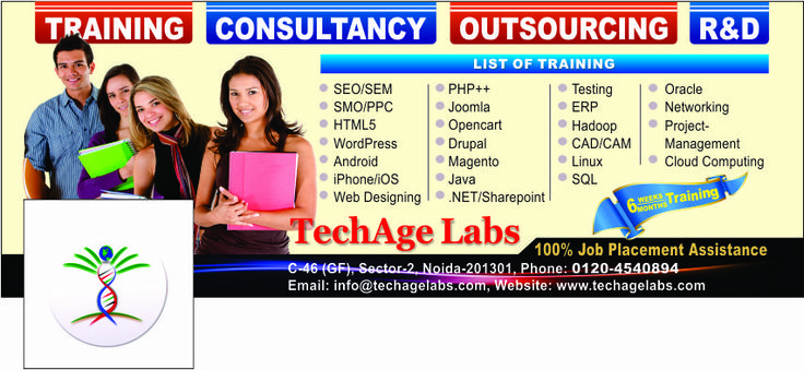 TechAge Labs is a conglomerate of IT professionals with over 25 years of IT experience in Management, Consultancy, Development and Training.   Contact Details:- TechAge Labs Academy C-46 Ground Floor, Sector-2, Noida-201301. Phone no.: 0120-4540894,9818993532 Email    : info@techagelabs.com          : hr@techagelabs.com Website  : http://www.techagelabs.com/training/