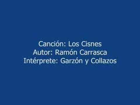 LOS CISNES -- MUSICA COLOMBIANA -- GARZON Y COLLAZOS -- AUTOR: RAMÓN CARRASCA --