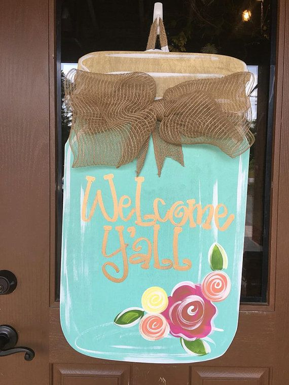 Hey, I found this really awesome Etsy listing at https://www.etsy.com/listing/277844070/mason-jar-door-hanger-welcome-door