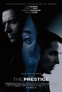 The Prestige : This is one helluva movie. Sterling performances by Hugh Jackman and Christian Bale. Christopher Nolan's movies always stretch the mind. This movie eclipsed another movie of the same genre: The Illusionist starring Edward Norton. That is another movie worth watching.