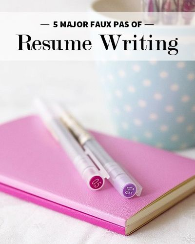 "5 Major Faux Pas of Resume Writing~ ""In today's competitive job market, it's critical to stand apart from your peers. Let's face it, resumes aren't exactly the most interesting reading material. A successful resume is one that demonstrates your strength in written communication and differentiates you from other candidates."""