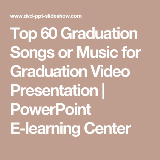 Top 60 Graduation Songs or Music for Graduation Video Presentation | PowerPoint E-learning Center