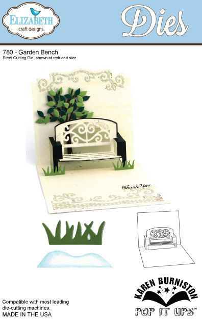 In stock 2/9/14 NEW!!  Elizabeth Craft Designs  Garden Bench Pop Up Die