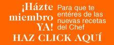 Regístrate en la Página Web del Chef Piñeiro para saber de nuevas recetas y posibles ofertas.