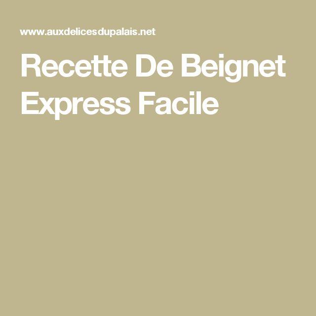 Recette De Beignet Express Facile