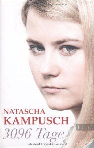 3096 Tage: Amazon.de: Natascha Kampusch: Bücher