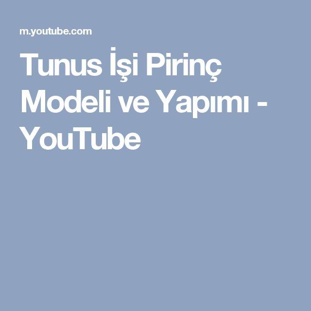 Tunus İşi Pirinç Modeli ve Yapımı - YouTube