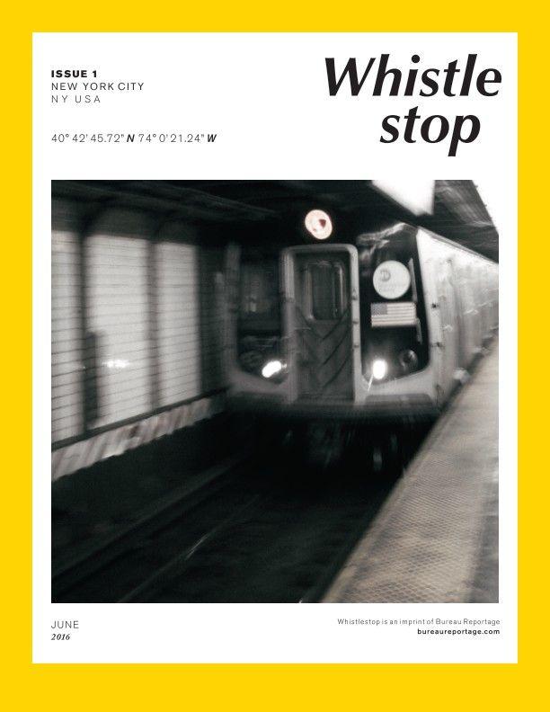Eksempel på fotobog; WhistleStop Issue 1 by Bureau Reportage