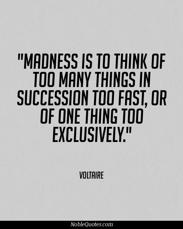 Insanity Quotes 107 Best Madness Images On Pinterest  Proverbs Quotes Pretty Words