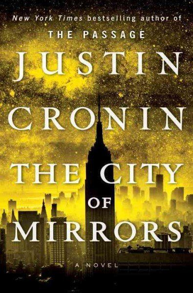 the city of mirrors | justin cronin | dystopian/post-apocalyptic novel #readharder2016