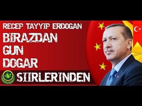 Recep Tayyip Erdoğan - Birazdan Gün Doğar Şiiri