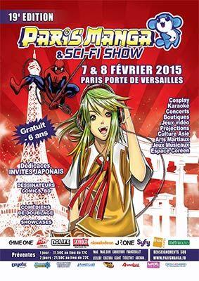 Paris Manga & Sci-Fi Show de retour les 7 et 8 février 2015 - 2015 marque un tournant pour l'événement parisien de référence. Abyssium, qui organise le salon Paris Manga & Sci-Fi Show, commence l'année avec une 19ème édition placée sous le signe de la ...