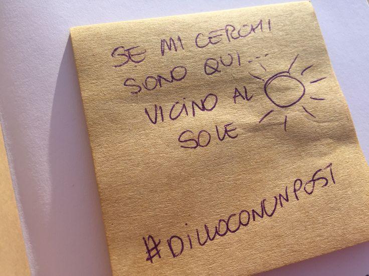 Vicino al sole #dilloconunpost