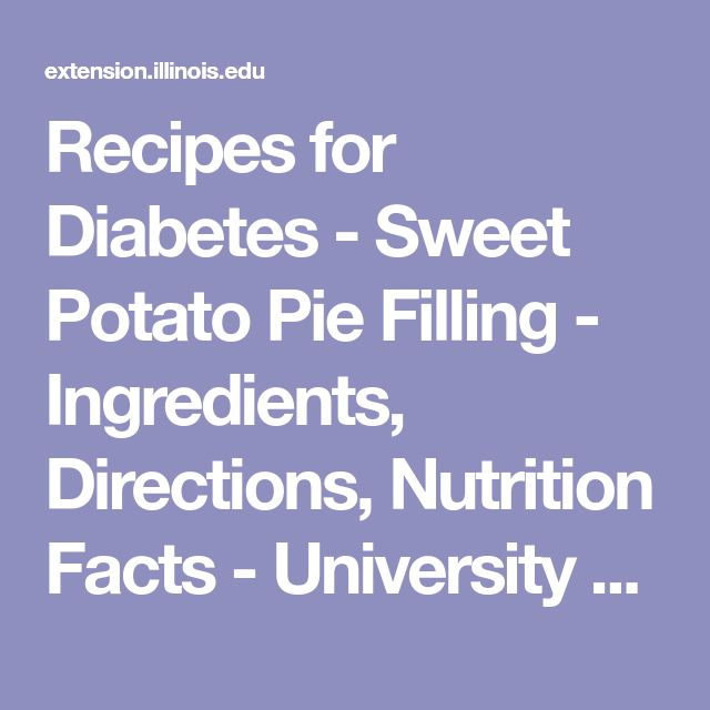 Recipes for Diabetes - Sweet Potato Pie Filling - Ingredients, Directions, Nutrition Facts - University of Illinois Extension