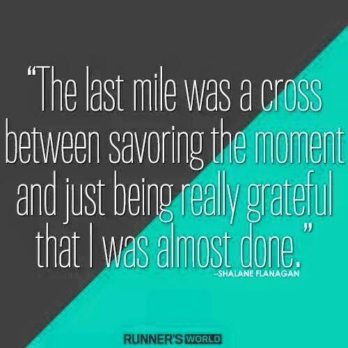 Running Matters #230 The last mile was a cross between savoring the moment and just being really grateful that I was almost done.