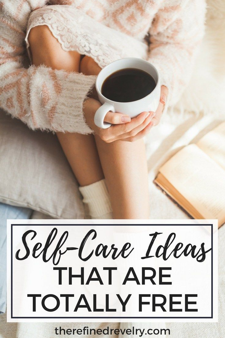 Self=Care Activities That Are Totally Free - If you need self-care ideas, this post is for you. Here are some self-care activities that are totally FREE! | Self Improvement, Personal Development