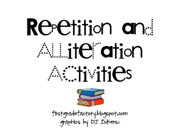 repetition & alliteration