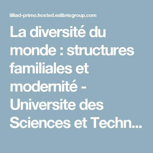 La diversité du monde : structures familiales et modernité - Universite des Sciences et Technologies Lille 1