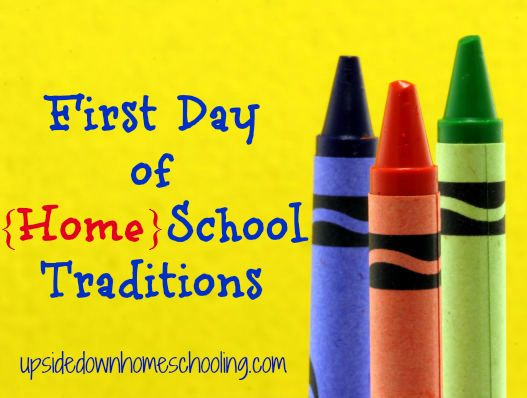 First Day of Homeschool Traditions. I love this idea to get both me and Nate excited for a schedule!