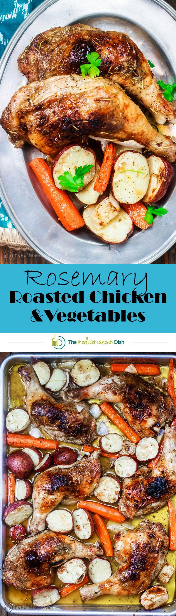 Rosemary Roasted Chicken Recipe with Vegetables   The Mediterranean Dish. A simple and satisfying one-pan roasted chicken recipe packed with flavor from Mediterranean spices including rosemary and a generous amount of lemon juice and olive oil. A healthy and cozy fuss-free dinner!