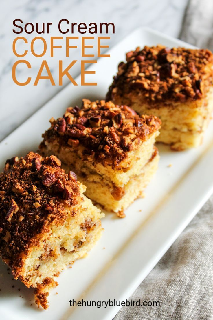 Sour Cream Coffee Cake With Pecan Brown Sugar Streusal Topping Recipe Sour Cream Coffee Cake Coffee Cake Coffee Cake Recipes