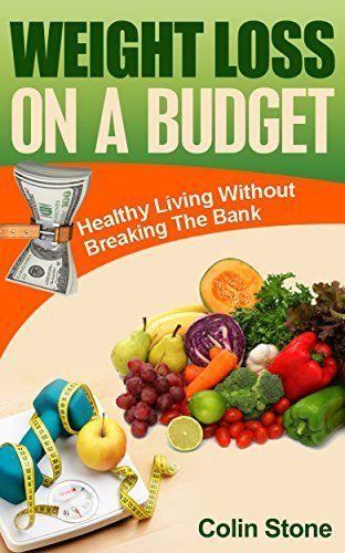 Weight Loss on a Budget: All you need to know about losing weight without spending a fortune, http://www.amazon.com/dp/B00V7AWXIY/ref=cm_sw_r_pi_awdm_oVpmvb167HCCK