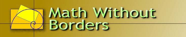 Math Without Borders - Video course to go with Algebra I, Geometry, Algebra II, and PreCalculus.
