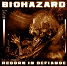 Biohazard - Reborn In Defiance - Ripando a História do Rock