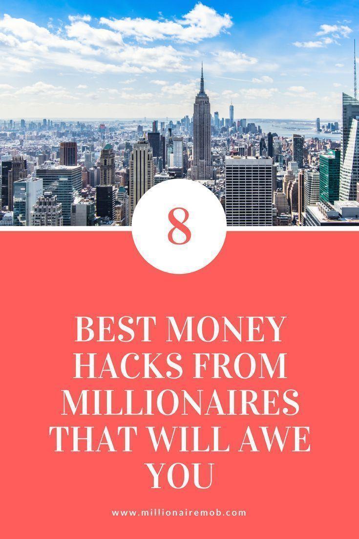 8 Best Money Hacks from Millionaires