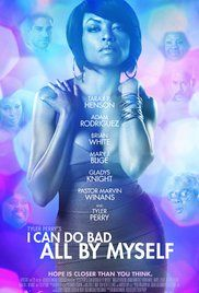 I Can Do Bad All (2009) (5/10)  Taraji P. Henson is the only reason I watched this movie.. and she was great (along with her singing!). However I found the movie as a whole quite bland and boring.  Tyler Perry playing both a husband and wife seemed to be the only comedic effort in this 'comedy-drama' however that wasn't that funny (See Mr's Doubtfire instead!). It simply took away from the seriousness of the main plot and should have been left as a drama only!